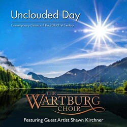 Unclouded Day Wartburg Choir Album Cover