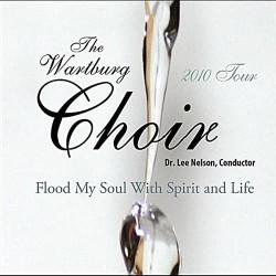 Flood My Soul Wartburg Choir Album Cover
