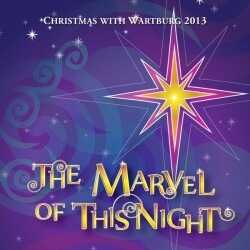 Christmas with Wartburg 2013: The Marvel of This Night Album Cover
