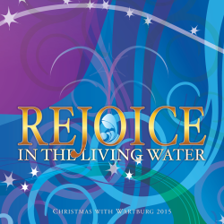 Christmas with Wartburg 2015: Rejoice in the Living Water Album Cover
