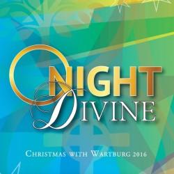 Christmas with Wartburg 2016: O Night Divine Album Cover