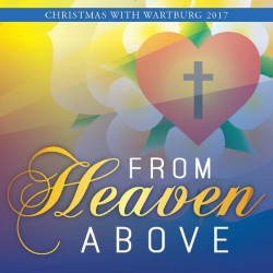 Christmas with Wartburg 2017: From Heaven Above Album Cover