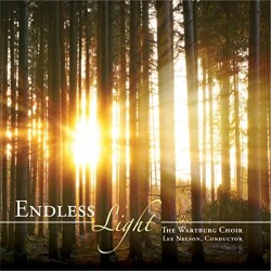 Endless Light Wartburg Choir Album Cover