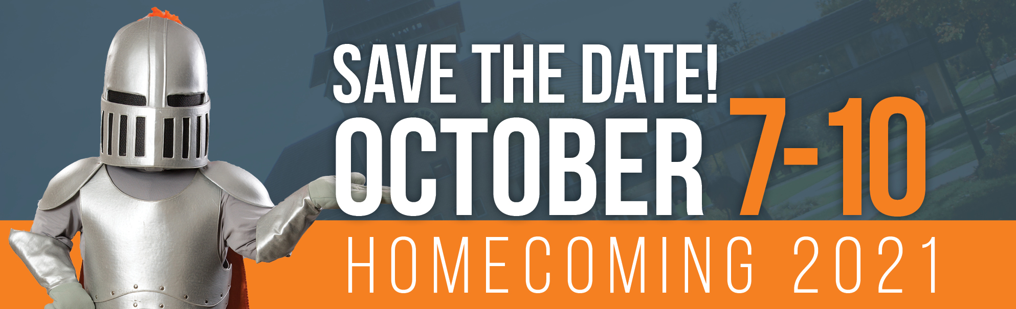 Homecoming 2021: Oct. 7-10