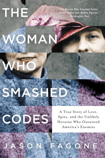 Woman Who Smashed Codes book cover, Hearthside 2021 selection
