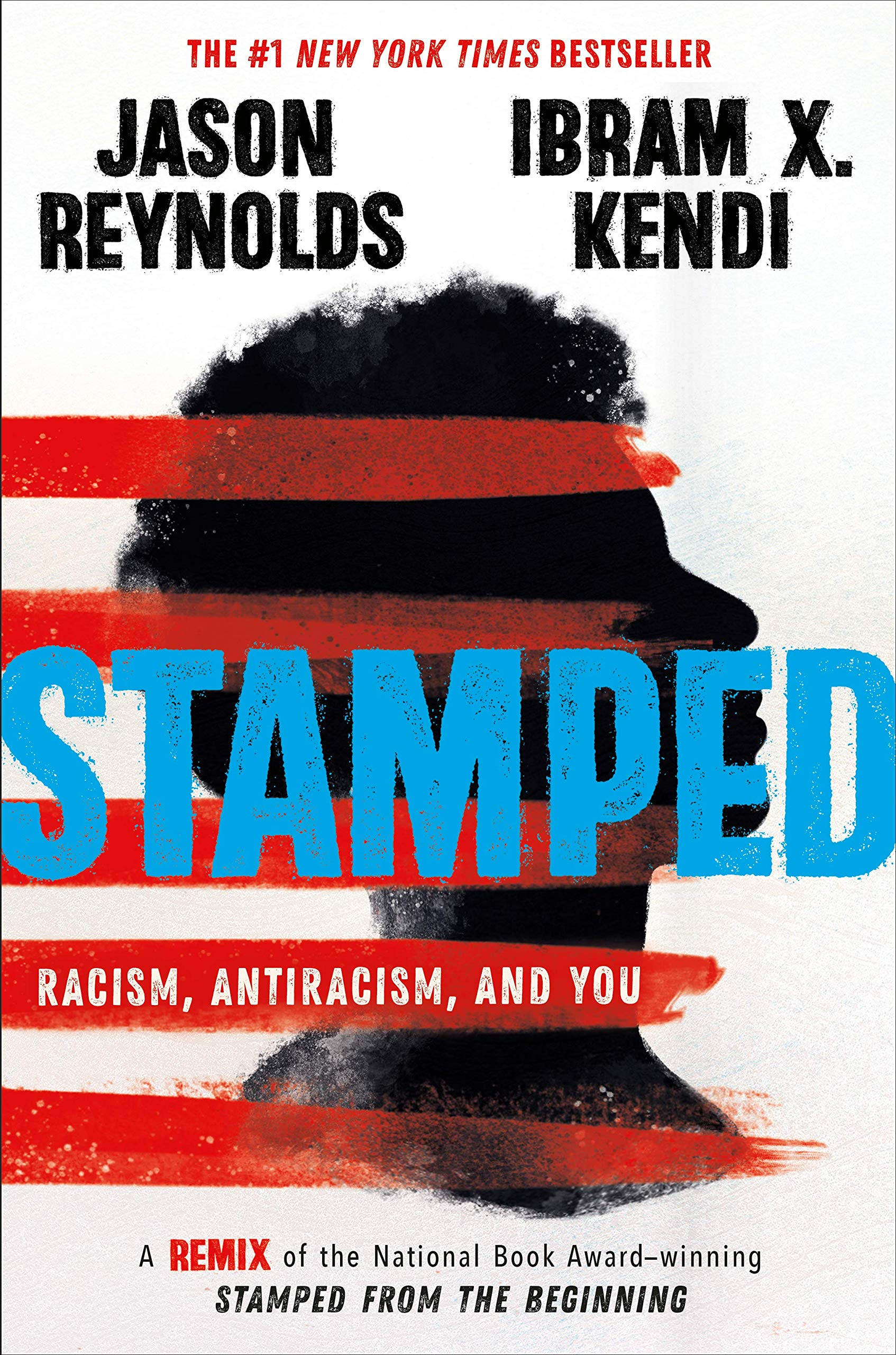 """Stamped: Racism, Antiracism, and You: A Remix of the National Book Award-winning Stamped from the Beginning"" book for Hearthside Project 2020"