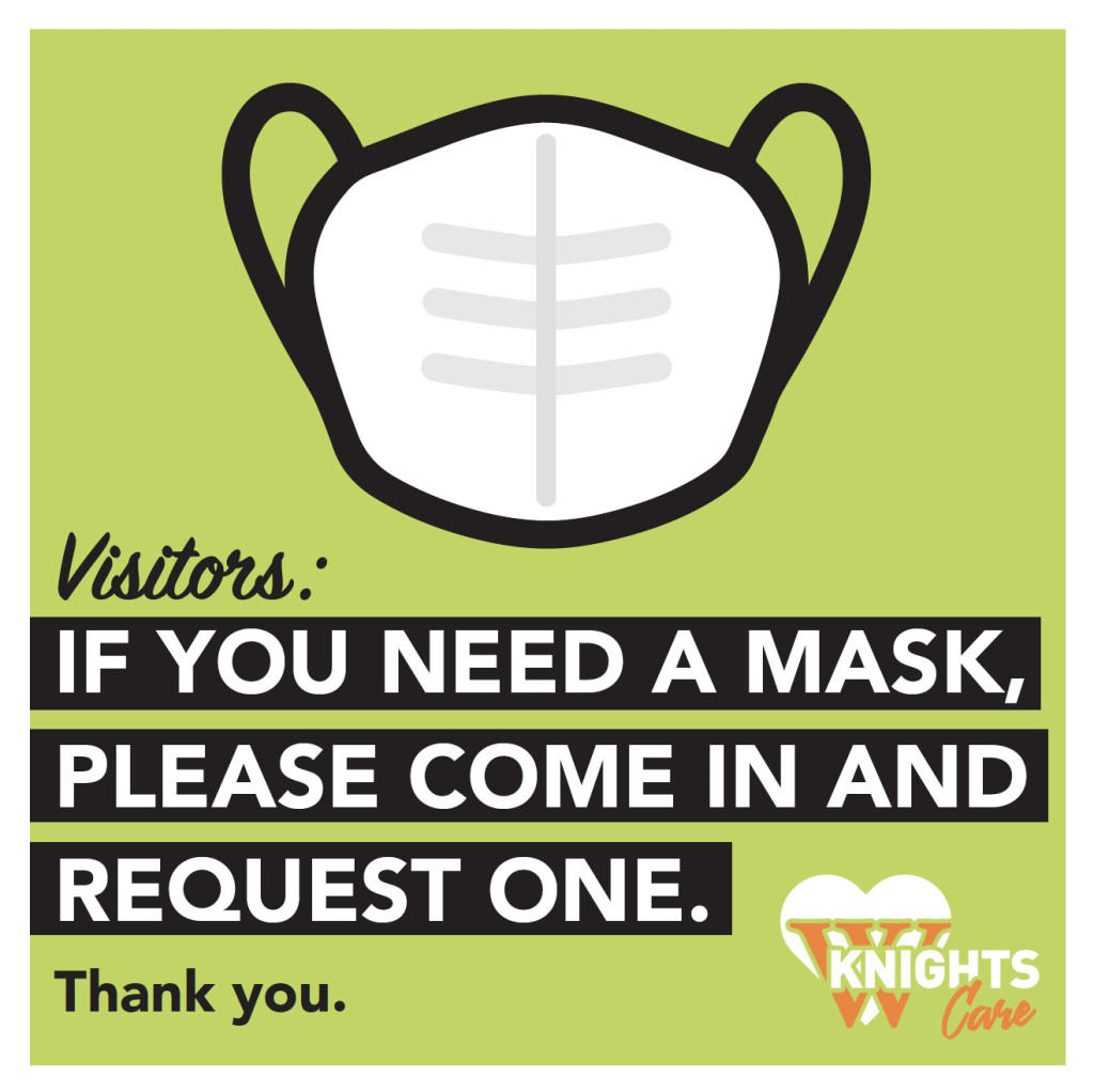 If you need a mask, please come in and request one.